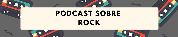 PODCAST SOBRE ROCK.png
