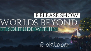 Worlds Beyond - Release show!