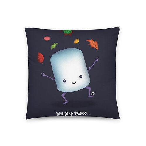 Yay Dead Things Basic Pillow