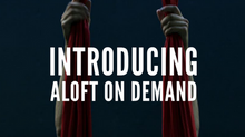 Aloft On Demand is Here!