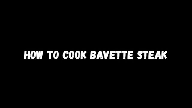 How to perfectly cook bavette steak
