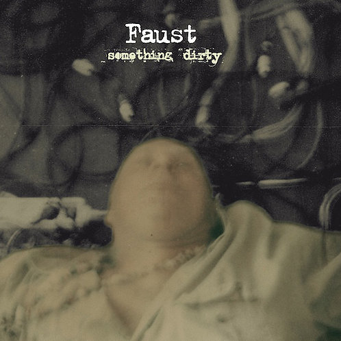 Faust (7) – Something Dirty CD
