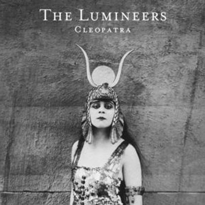 The Lumineers – Cleopatra