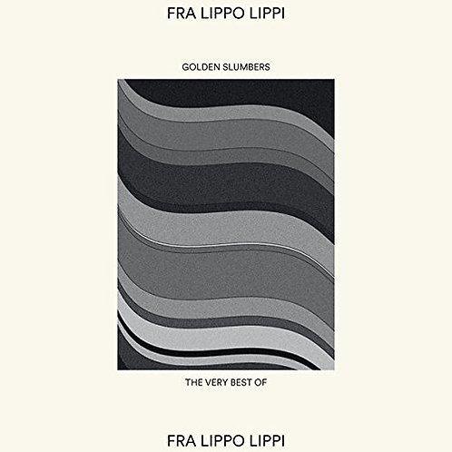 Fra Lippo Lippi – Golden Slumbers - The Very Best Of