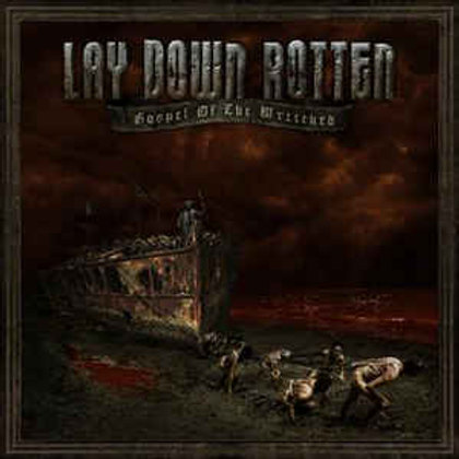 Lay Down Rotten – Gospel Of The Wretched CD