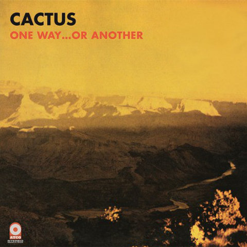 Cactus  – One Way...Or Another (LP)