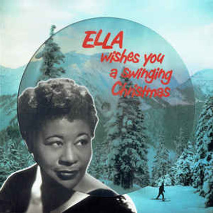 Ella Fitzgerald ‎– Ella Wishes You A Swinging Christmas(Picture disc)
