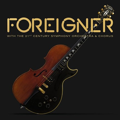 Foreigner - With the 21st Century Symphony Orchestra and Chorus (LP)
