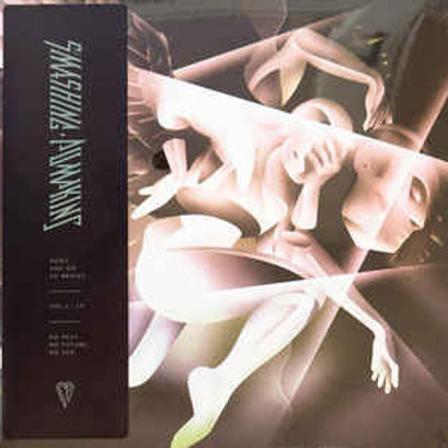 The Smashing Pumpkins - Shiny and Oh So Bright, Vol. 1 / No Past. No Future. No