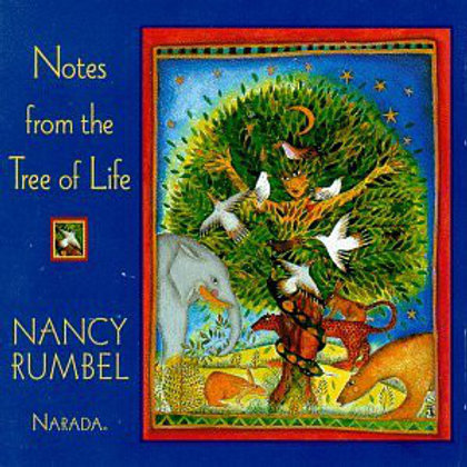 Nancy Rumbel ‎– Notes From The Tree Of Life(CD)