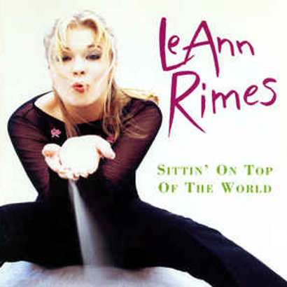 LeAnn Rimes – Sittin' On Top Of The World CD