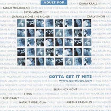 Various – Gotta Get It Hits: Adult Pop CD