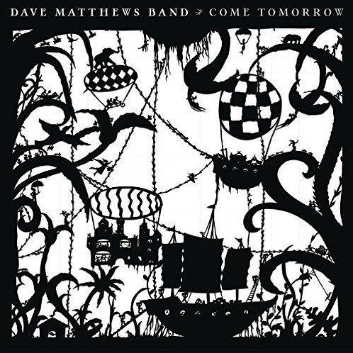 Dave Matthews Band - Come Tomorrow (LP)