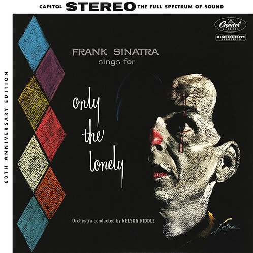 Frank Sinatra – Frank Sinatra Sings For Only The Lonely (60th Anniversary Editi