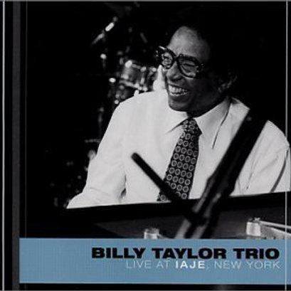 Billy Taylor Trio–Live AT IAJE, New York(CD)