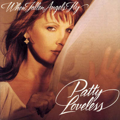Patty Loveless ‎– When Fallen Angels Fly(CD)