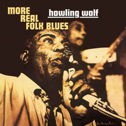 Howling Wolf – More Real Folk Blues