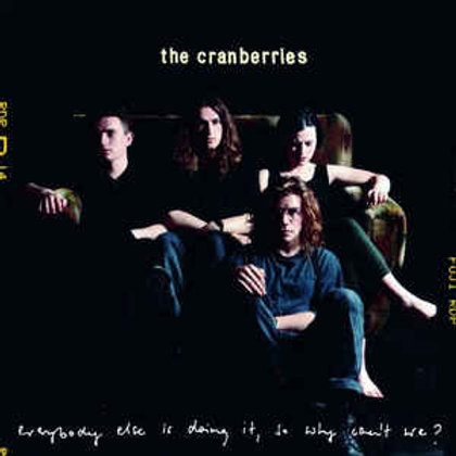 The Cranberries – Everybody Else Is Doing It, So Why Can't We? (LP)