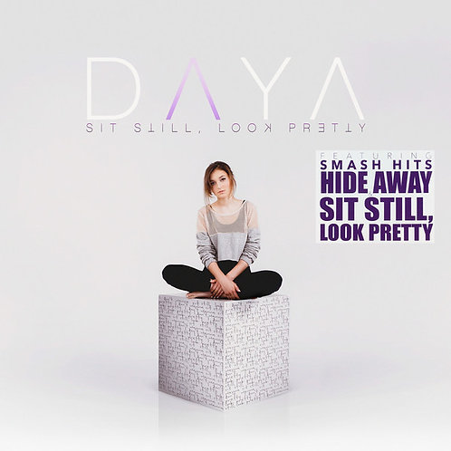 Daya - Sit Still, Look Pretty (LP)