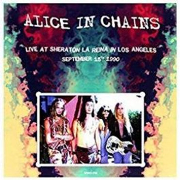 Alice In Chains - Live At Sheraton La Reina In Los Angeles