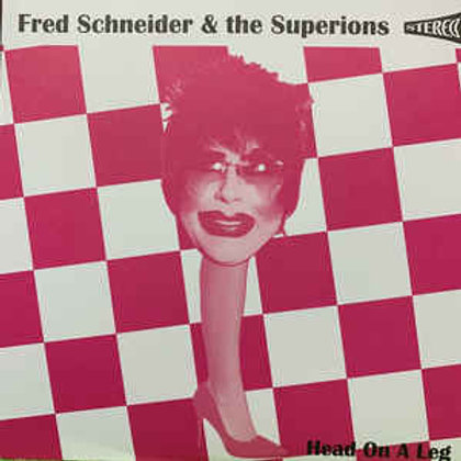 Head On A Leg (RSD/Black Friday Excl Schneider, Fred & The Superions (LP)