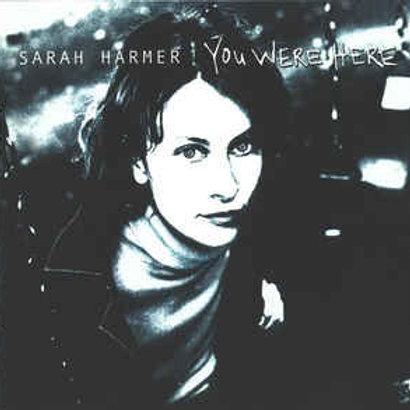 Sarah Harmer–You Were Here(CD)