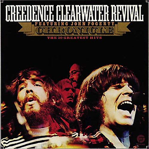 Creedence Clearwater Revival - CCR - CHRONICLES: THE 20 GREATEST HITS