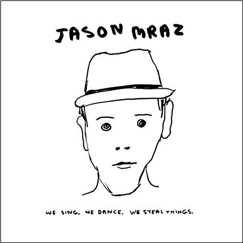 Jason Mraz - We Sing. We Dance. We Steal Things (LP)