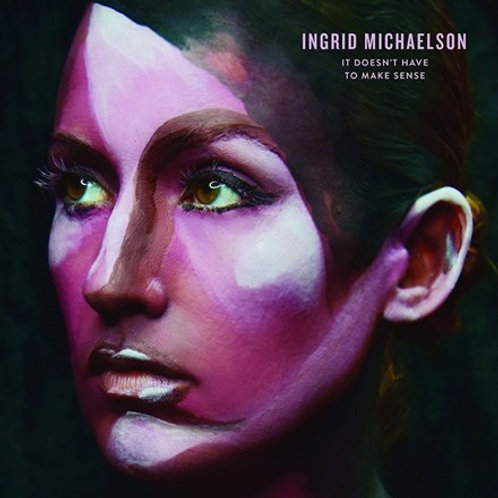 Ingrid Michaelson - It Doesn't Have to Make Sense (LP)