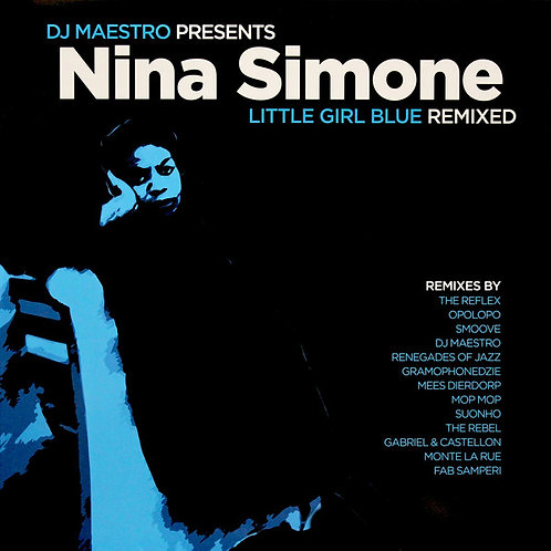 DJ Maestro Presents Nina Simone – Little Girl Blue (Remixed)