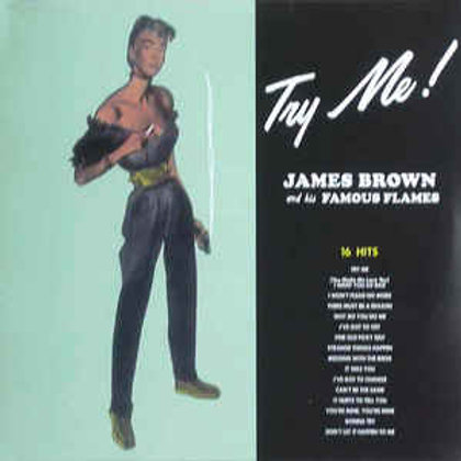 James Brown & The Famous Flames – Try Me! (LP)