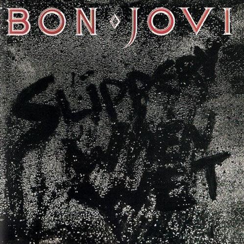 Bon Jovi - Slippery When Wet