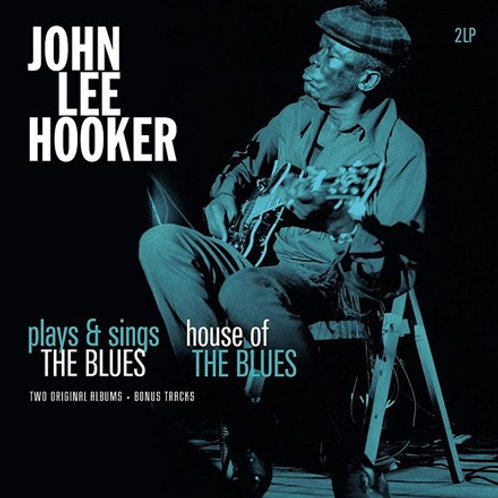 John Lee Hooker - Plays and Sings the Blues/House of the Blues