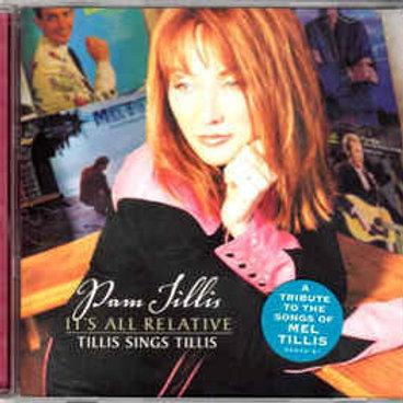 Pam Tillis – It's All Relative - Tillis Sings Tillis CD