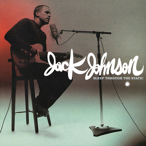 Jack Johnson ‎– Sleep Through The Static