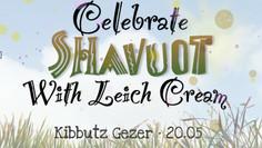 "Shavuot ""Open House"" Ice Cream Tasting - בית פתוח לטעימות גלידה"