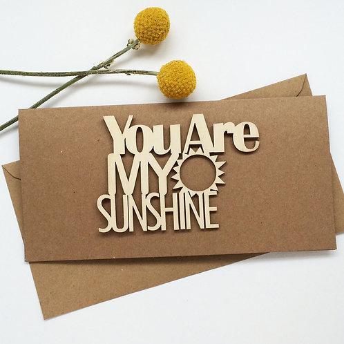'You are My Sunshine' Keepsake Card