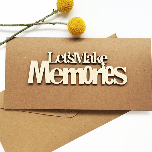 'Let's Make Memories' Keepsake Card