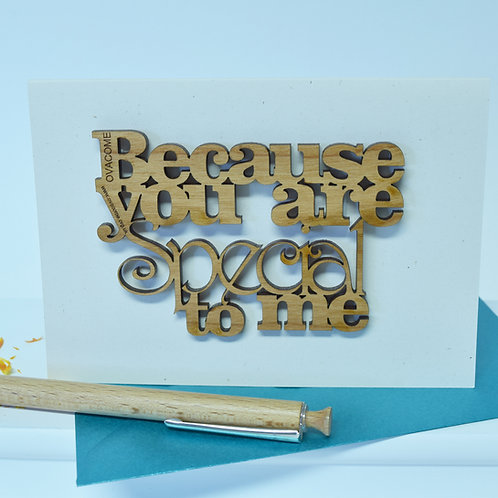 Ovacome: Because you are Special to Me Keepsake Card