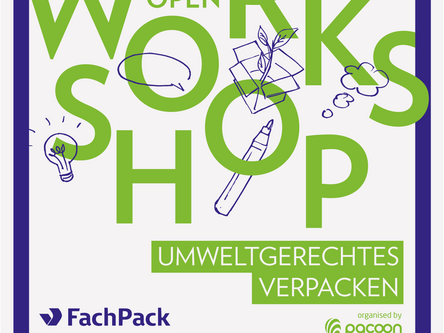 "OPEN WORKSHOPS auf Fachpack ""Umweltgerechtes Verpacken"""