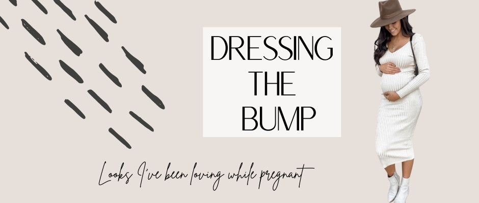 Dressing The Bump