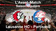 L'avant-match Lausanne HC – ZSC Lions