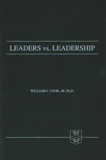 Leaders vs. Leadership