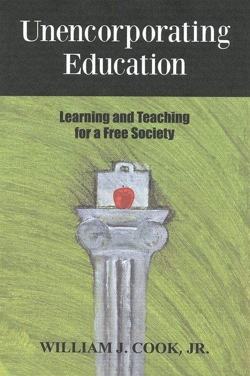 Unencorporating Education