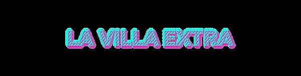 TITRES-PAGES-PROJETS-LA-VILLA-EXTRA.png