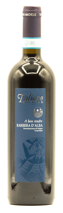 """BARBERA D'ALBA DOC """"A BON RENDRE"""""""