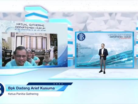 Bank Indonesia : Departemen Hukum (Virtual Gathering)