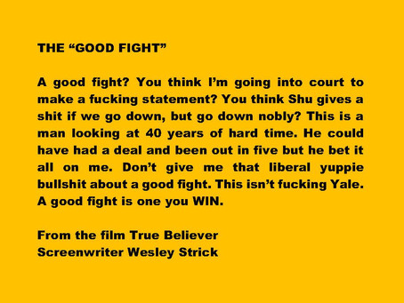 """The """"Good Fight"""""""