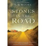 Stones in the Road: Gripping Historical Fiction