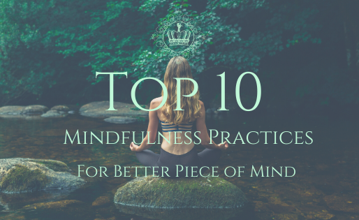 Top 10 Mindfulness Practices